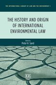 The History and Origin of International Environmental Law