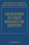 Cover The Economics of Climate Resilience and Adaptation