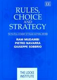 Rules, Choice and Strategy