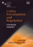 Utility Privatization and Regulation