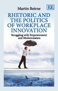 Cover Rhetoric and the Politics of Workplace Innovation
