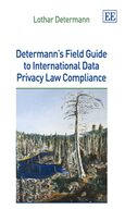 Cover Determann's Field Guide to International Data Privacy Law Compliance