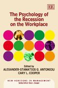 Cover The Psychology of the Recession on the Workplace