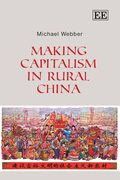 Cover Making Capitalism in Rural China