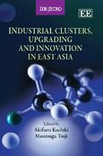 Cover Industrial Clusters, Upgrading and Innovation in East Asia