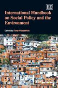 International Handbook on Social Policy and the Environment