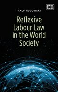 Cover Reflexive Labour Law in the World Society