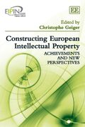 Cover Constructing European Intellectual Property