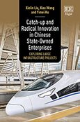 Cover Catch-up and Radical Innovation in Chinese State-Owned Enterprises