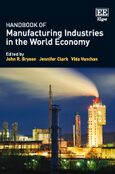 Cover Handbook of Manufacturing Industries in the World Economy