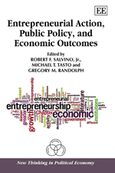 Cover Entrepreneurial Action, Public Policy, and Economic Outcomes