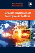 Cover Regulation, Governance and Convergence in the Media