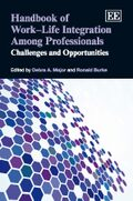 Cover Handbook of Work–Life Integration Among Professionals