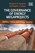 Cover The Governance of Energy Megaprojects