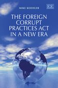 Cover The Foreign Corrupt Practices Act in a New Era
