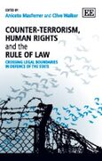 Counter-Terrorism, Human Rights and the Rule of Law