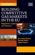 Cover Building Competitive Gas Markets in the EU