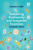 Sustaining Biodiversity and Ecosystem Functions