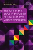 Cover The Rise of the BRICS in the Global Political Economy