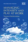 Cover Managing Intensity and Play at Work