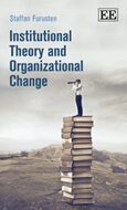 Cover Institutional Theory and Organizational Change