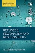 Refugees, Regionalism and Responsibility