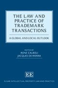 The Law and Practice of Trademark Transactions