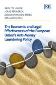 Cover The Economic and Legal Effectiveness of the European Union's Anti-Money Laundering Policy