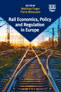 Cover Rail Economics, Policy and Regulation in Europe