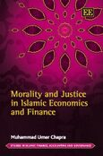 Cover Morality and Justice in Islamic Economics and Finance