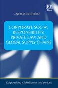 Cover Corporate Social Responsibility, Private Law and Global Supply Chains