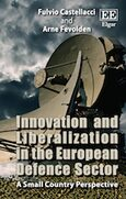 Cover Innovation and Liberalization in the European Defence Sector