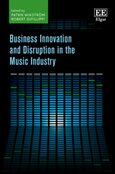 Cover Business Innovation and Disruption in the Music Industry