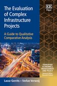 Cover The Evaluation of Complex Infrastructure Projects