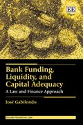Bank Funding, Liquidity, and Capital Adequacy