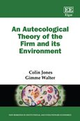 Cover An Autecological Theory of the Firm and its Environment