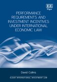 Cover Performance Requirements and Investment Incentives Under International Economic Law