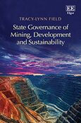Cover State Governance of Mining, Development and Sustainability