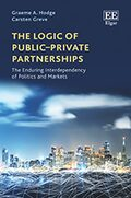 Cover The Logic of Public–Private Partnerships