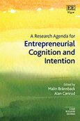 Cover A Research Agenda for Entrepreneurial Cognition and Intention