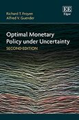 Cover Optimal Monetary Policy under Uncertainty, Second Edition
