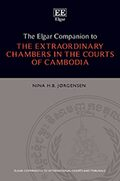 Cover The Elgar Companion to the Extraordinary Chambers in the Courts of Cambodia