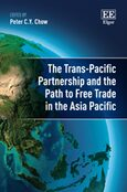 Cover The Trans-Pacific Partnership and the Path to Free Trade in the Asia-Pacific