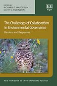 Cover The Challenges of Collaboration in Environmental Governance