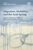 Cover Migration, Mobilities and the Arab Spring