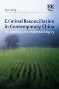 Criminal Reconciliation in Contemporary China