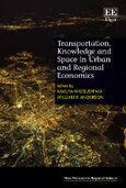Transportation, Knowledge and Space in Urban and Regional Economics