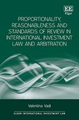 Cover Proportionality, Reasonableness and Standards of Review in International Investment Law and Arbitration