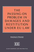 Cover The Passing-On Problem in Damages and Restitution under EU Law
