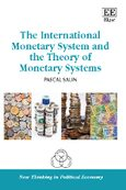 The International Monetary System and the Theory of Monetary Systems